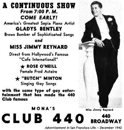 1942 ad for Mona's Club 440 at 440 Broadway, early lesbian nightclub in San Francisco. Show featured Gladys Bentley, Butch Minton, Rose O'Neill and Miss Jimmy Reynard